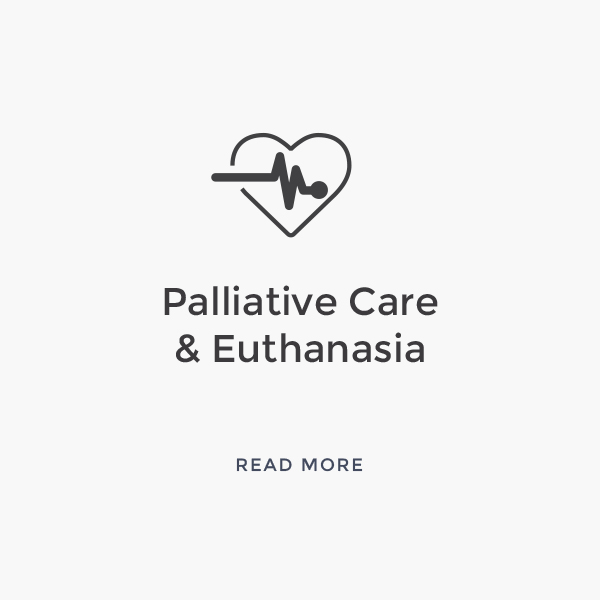 Palliative Care & Euthanasia    Read More