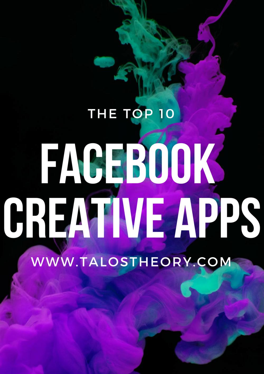 Facebook's Top 10 Creative Apps