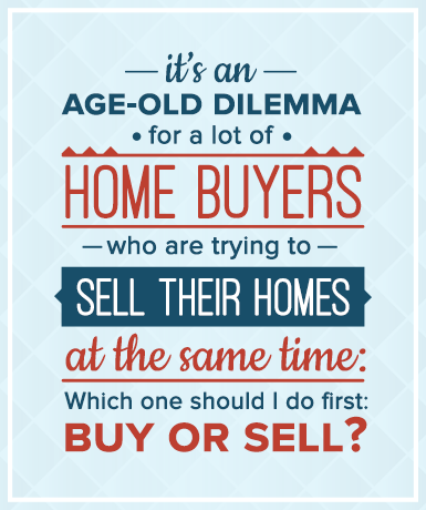 How To Sell Your Home And Buy One At The Same Time (Or In The Quickest Possible Succession)