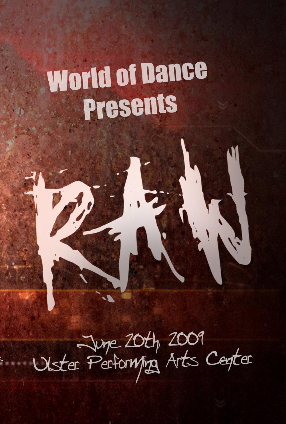 "World of Dance 2009 ""Raw"""