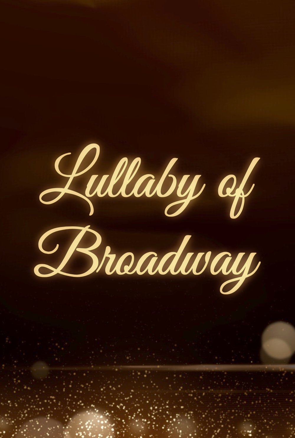 The Vocal Studio of Lisa Franklin - 2018 - The Lullaby of Broadway
