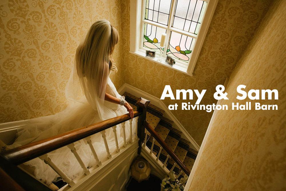 Rivington Hall Barn Wedding Photographer - Amy & Sam