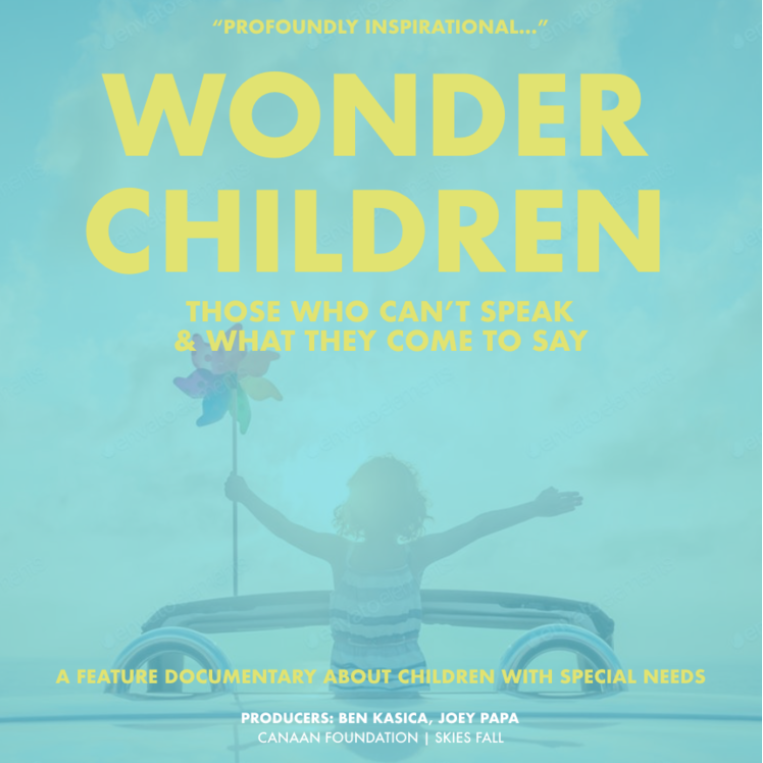 WONDER CHILDREN - FEATURE DOCUMENTARY | LATE 2018WONDER CHILDREN follows the children with special needs as they show us what makes life truly meaningful