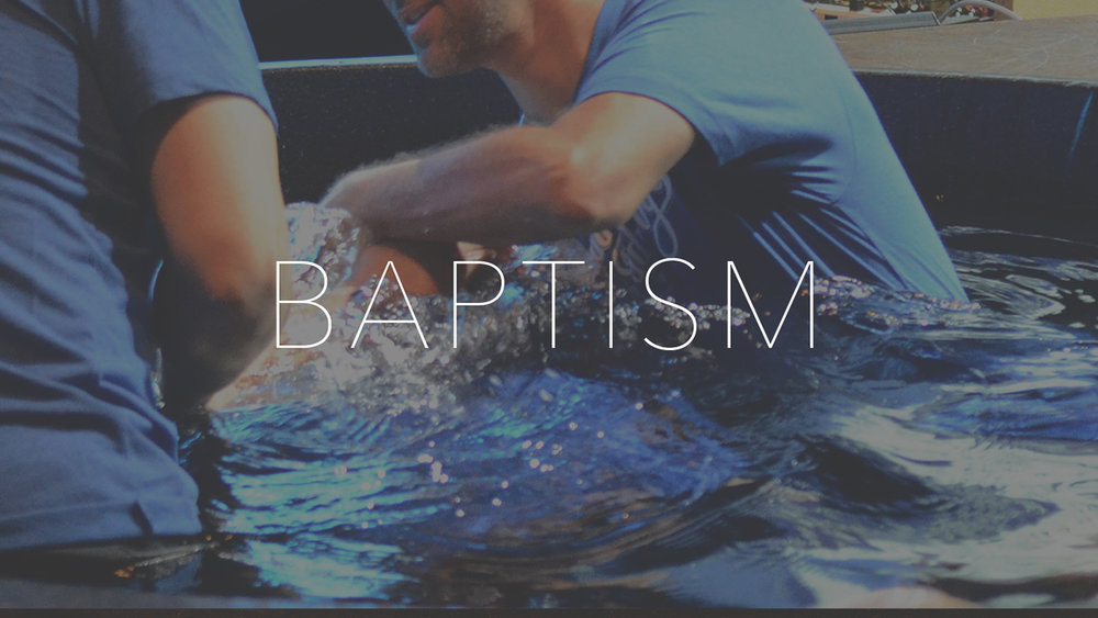 Baptism - If you've made the decision to follow Jesus, baptism IS your next step! To sign up and get more information, click on the link below and we'll be in touch.
