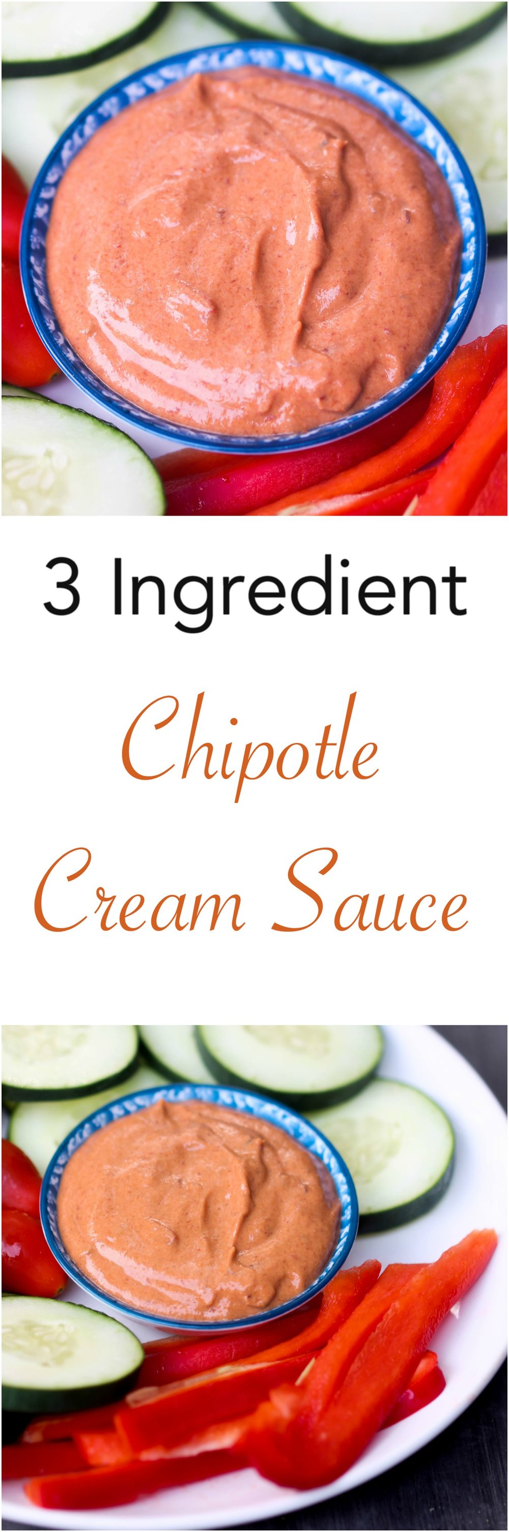 3 Ingredient Chipotle Cream Sauce is a spicy, creamy sauce that can be used as salad dressing, pasta sauce, or as a dip.