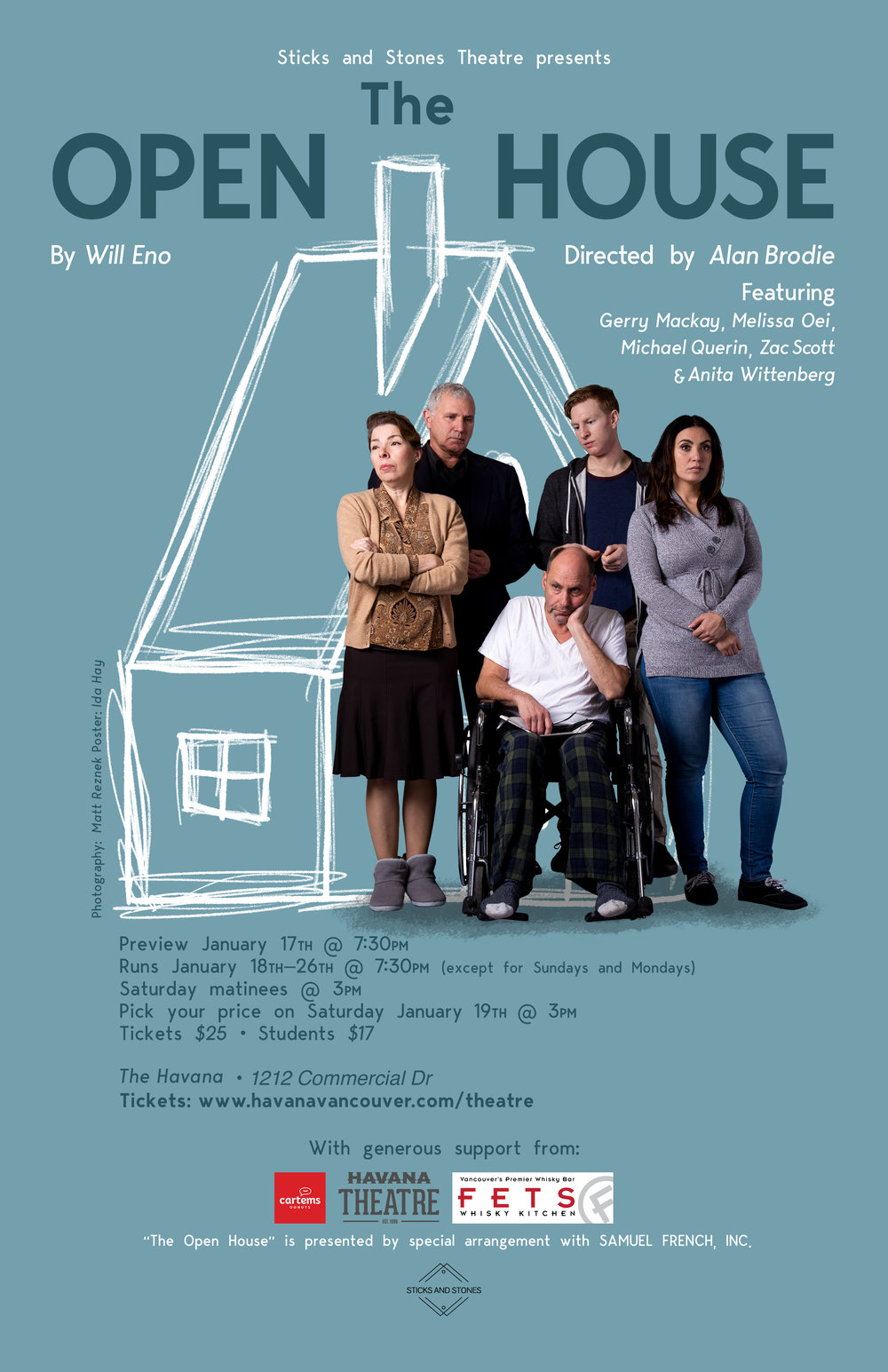 "- People have been born into families since people started getting born at all. Playwrights have been trying to write ""Family plays"" for a long time, too. And typically these plays try to answer endlessly complicated questions of blood, duty, inheritance and responsibility. They try to answer the question, ""Can things really change?"" People have been trying nobly for years and years to have plays solve in two hours what hasn't been solved in many lifetimes. This has to stop. In Eno's signature, inimitable style, The Open House offers a wildly subversive and darkly hilarious take on the archetypal family drama.Directed by Alan BrodiePreview January 17th @ 7:30 PMRuns January 18th, 19th, 22nd, 23rd, 24th, 25th and 26th @ 7:30 PMMatinees on January 19th and 26th @ 3 PMJanuary 19th matinee is pick your priceTickets are $25$17 for studentsProduction runs approximately 1 and 1/2 hours with no intermissionWarning: Some strong language"