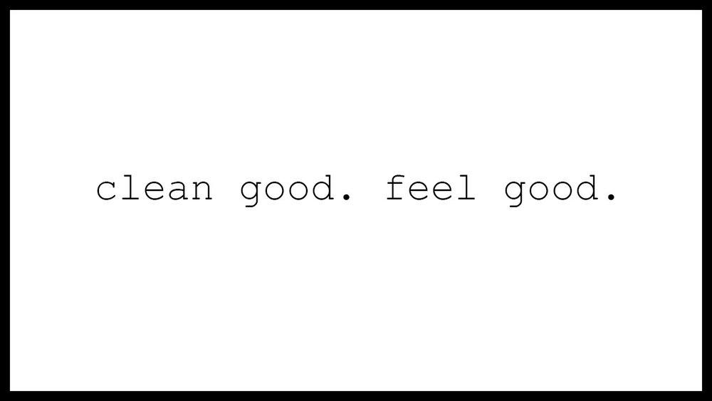 Clean Good Feel Good v1.jpg