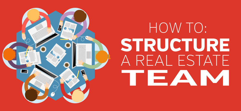 How-To-Structure-Real-Estate-Teams.jpg