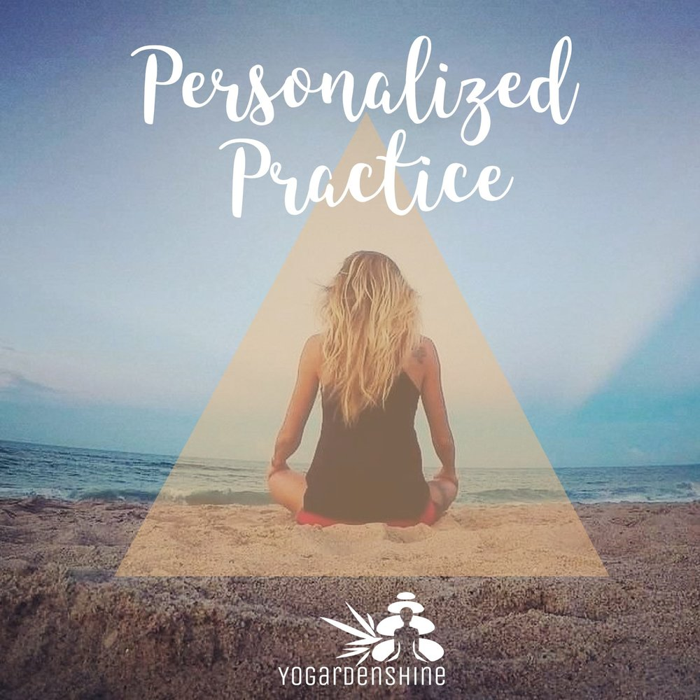 Personalized Practice - A personalized practice tailored to your specific goals, with your strengths, limitations and energetic needs in mind, ranging from a powerful 10-minute morning ritual to a longer in-depth practice.