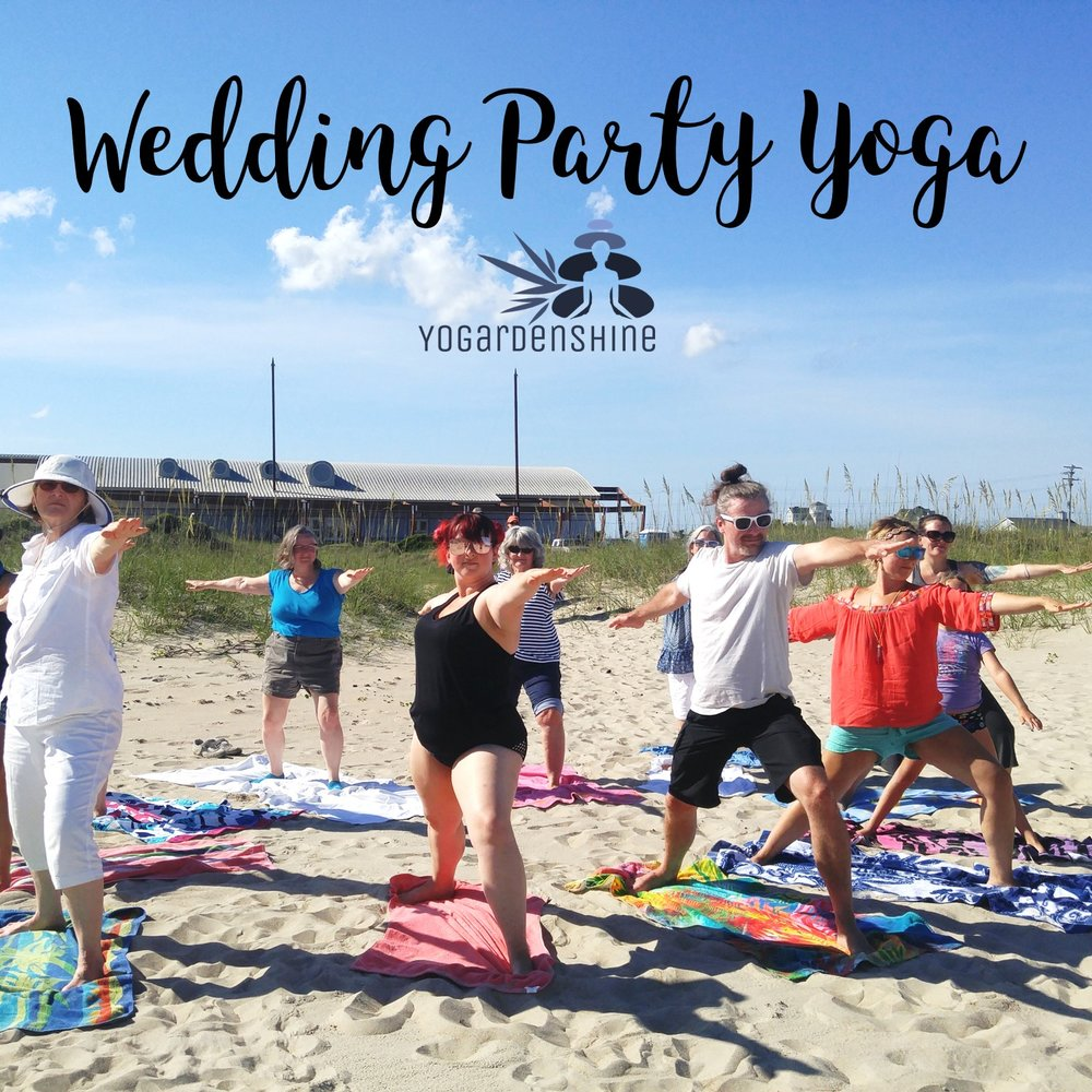 Wedding Party Yoga - A beautiful way to connect family and friends before the big day, enjoying an ancient practice rooted in love.Book your practice now for your special day.