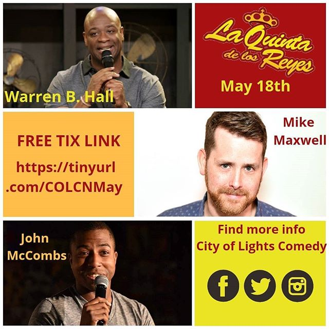 Come check out the City of Lights Comedy Show on May 18th at La Quinta del Los Reyes.  Get your tickets at https://tinyurl.com/COLCNMay