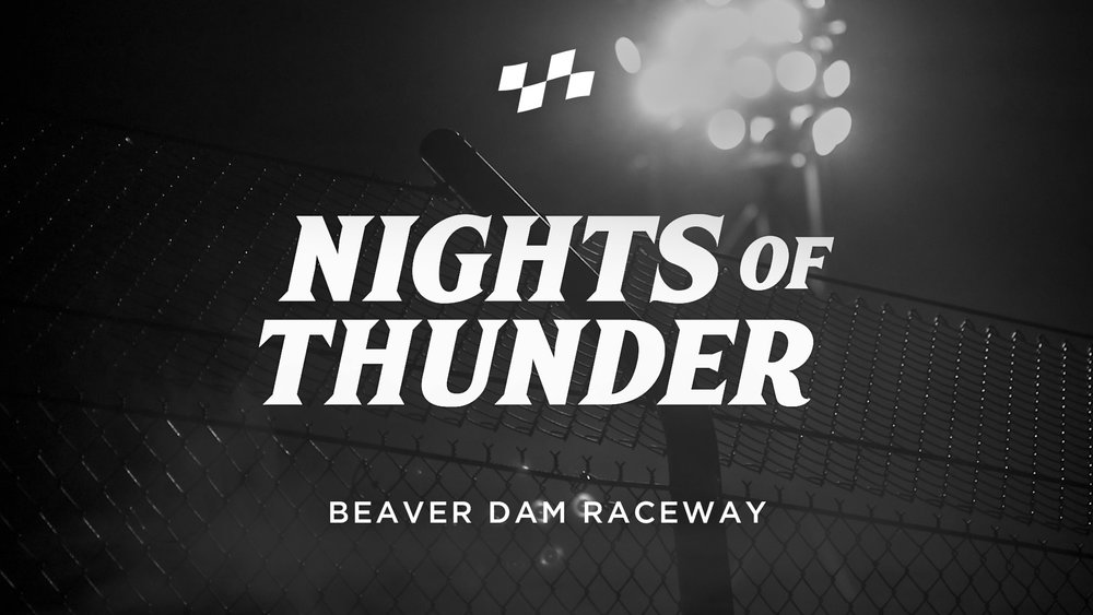 NIGHTS OF THUNDER  12 grassroots warriors and one NASCAR legend are featured in our final film of 2017. 'Nights of Thunder' was produced for Beaver Dam Raceway as an end-of-season tribute to the drivers, teams and staff that make the track a premiere facility in the United States.    Watch film >