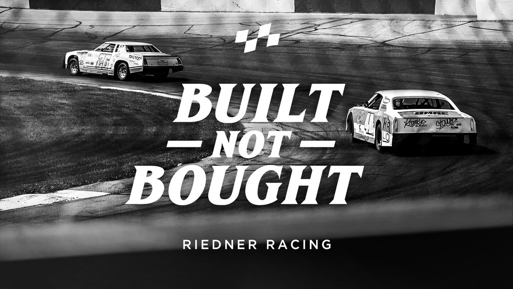 RIEDNER RACING  For Brandon Riedner and his family, everything just makes sense at the track. On weekends, they don't go to weddings, they don't go to birthday parties, they don't go camping, they just go racing. Brandon and his father Scott build their own cars and are committed to racing within their means.    Watch film >