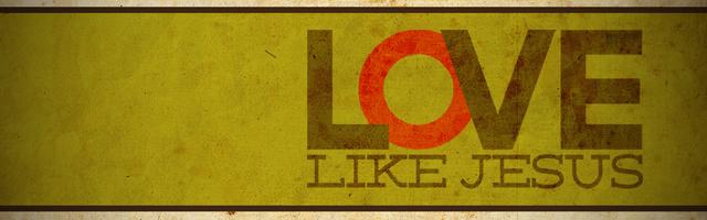 love like jesus.jpg