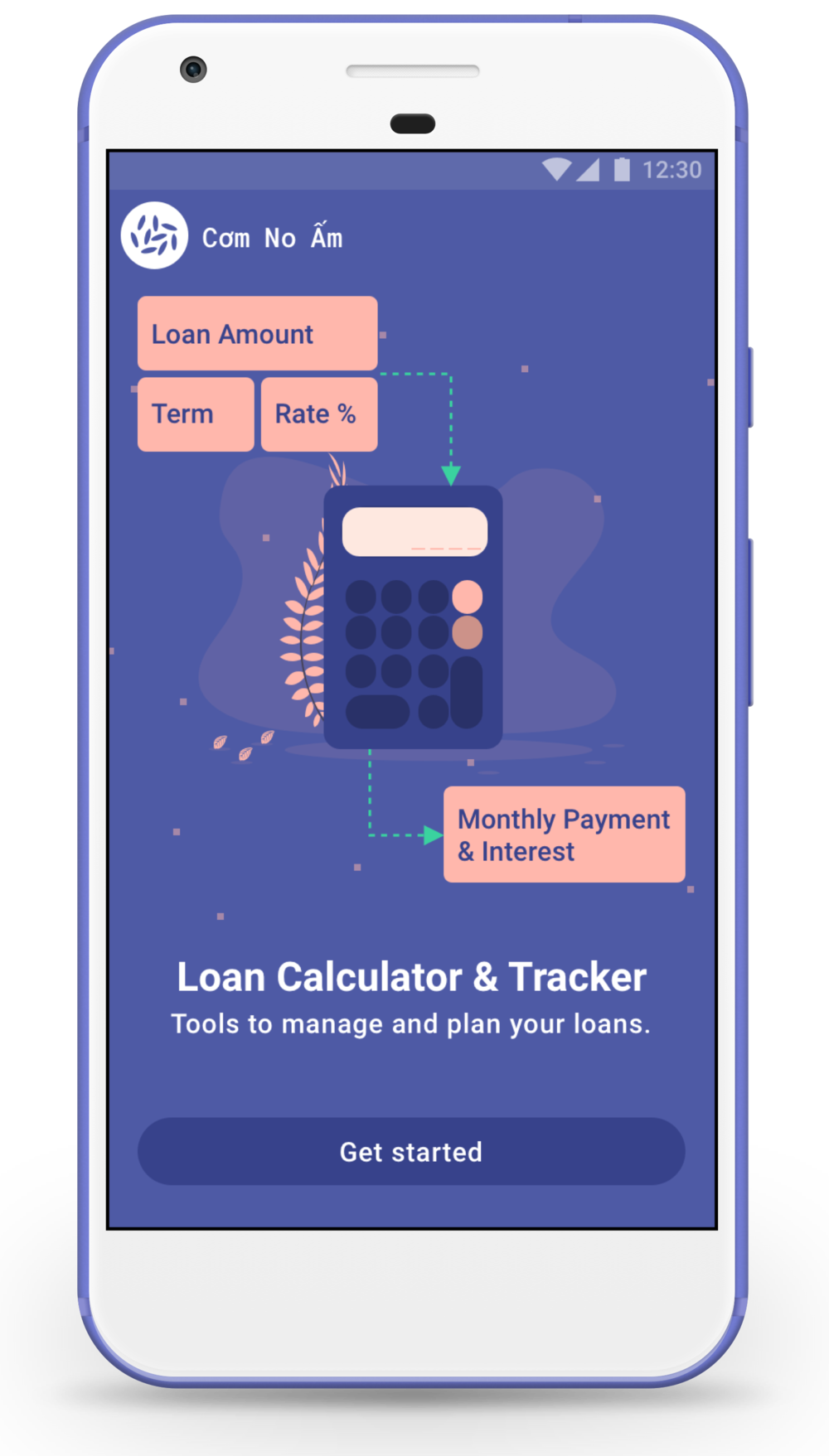 The app also comes with loan tools to help the user stay on top of her loan management.