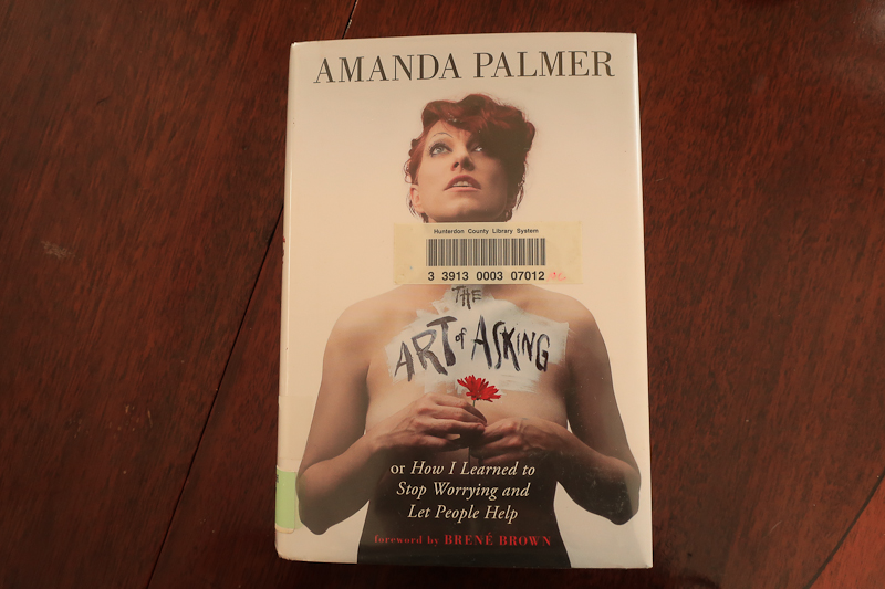 Amanda Palmer's book, The Art of Asking or How I learned to Stop Worrying and Let People Help-2072.jpg