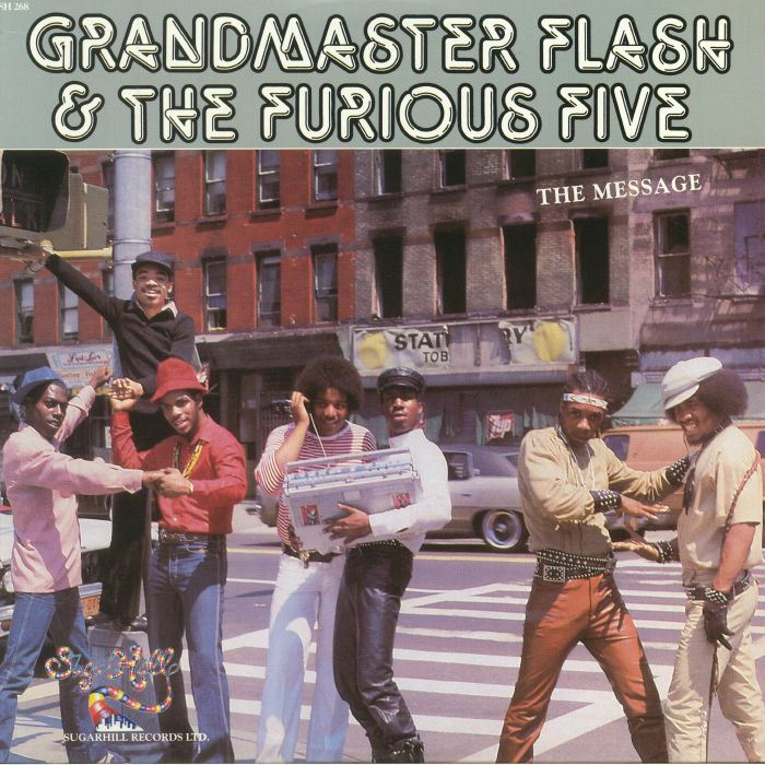 Grandmaster Flash & The Furious Five's 'The Message' vinyl single cover
