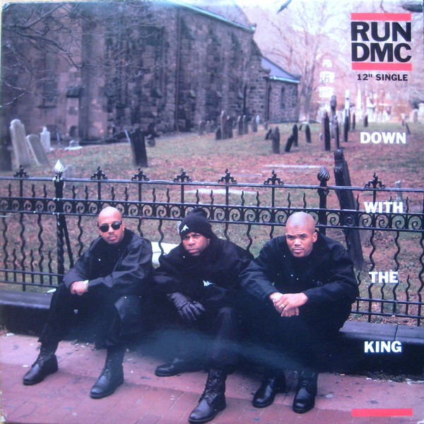 The cover of Run-DMC's 'Down With the King' single