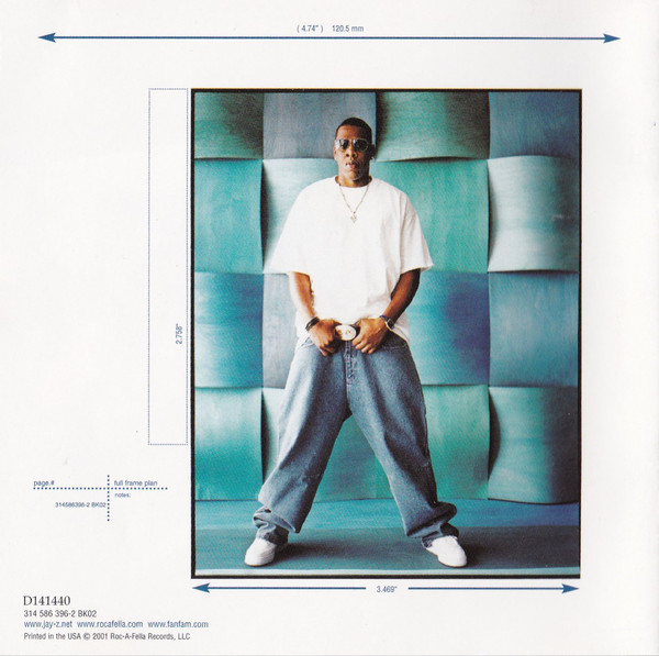 Jay-Z rocking his baggy Roc-A-Wear jeans in the artwork/inlay of  The Blueprint