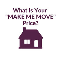 What's Your Make Me Move Price?