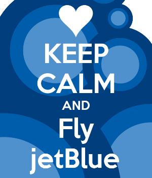 keep-calm-and-fly-jetblue.jpg