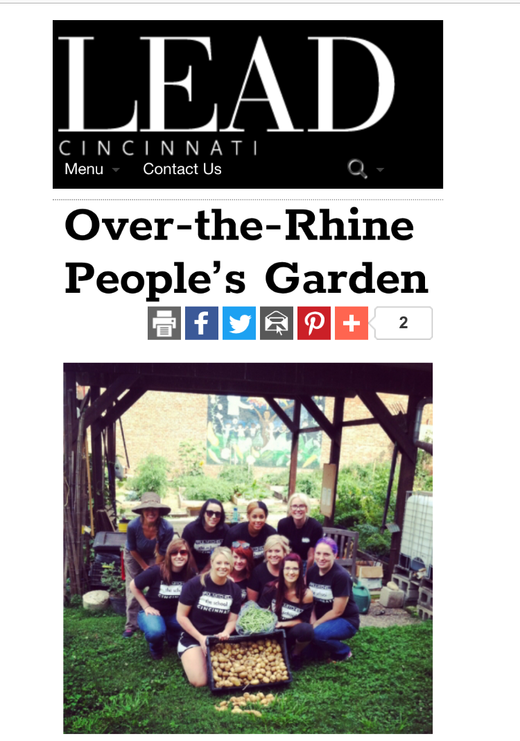 2015--Lead Cincinnati MAGAZINE Article - http://www.leadcincinnati.com/Over-the-Rhine-Peoples-Garden/