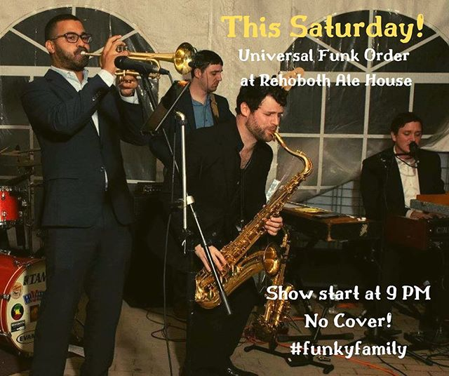 I'm back! Come hang with @universalfunkorder this Saturday at the @rehobothalehouse15 from 9-12! . . . #sax #saxophone #jazz #funk #music #livemusic #rehobothbeach #funkband #trumpet #horns #hornband #andrewbedellmusic