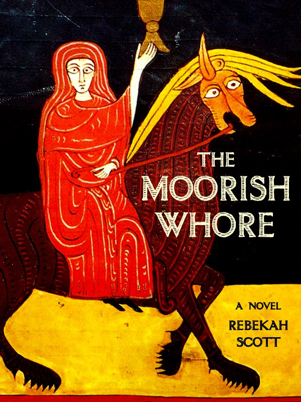 THE MOORISH WHORE - A Novel by Rebekah ScottPlucked as a prize of war from the palace of the poet-king of Sevilla, princess Zaida lost her name, her religion and her family in a single day. Isolated in San Facund, the monastic heart of the Castilian king´s vast realm, Isabel´s Psalter and folio of Islamic poems kept her spirit alive in a town that considered her
