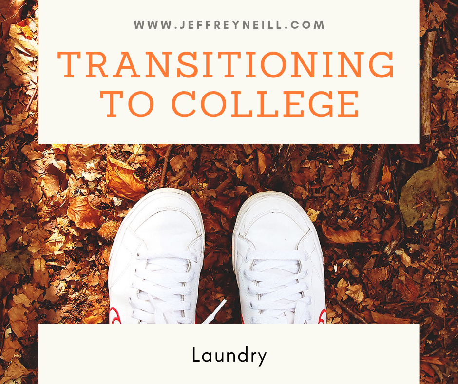 Transitioning to College: Laundry — Jeffrey Neill