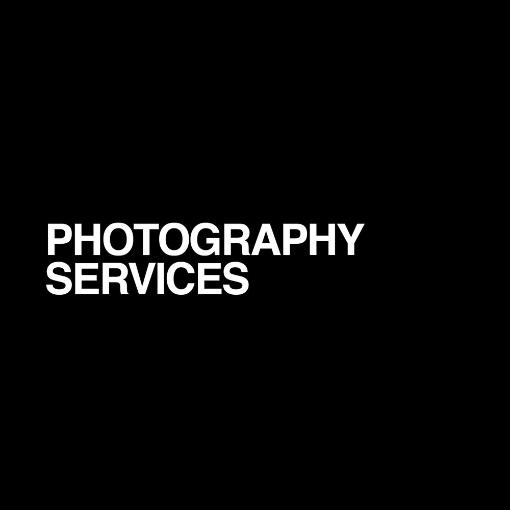 PHOTOGRAPHY SERVICES -