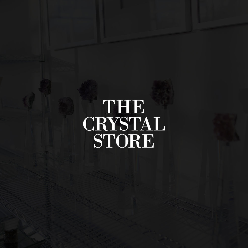 THE CRYSTAL STORE - Social Media Content Creation, UI Design, Window Graphics, Print Collateral, Photography, Logo Design + More.