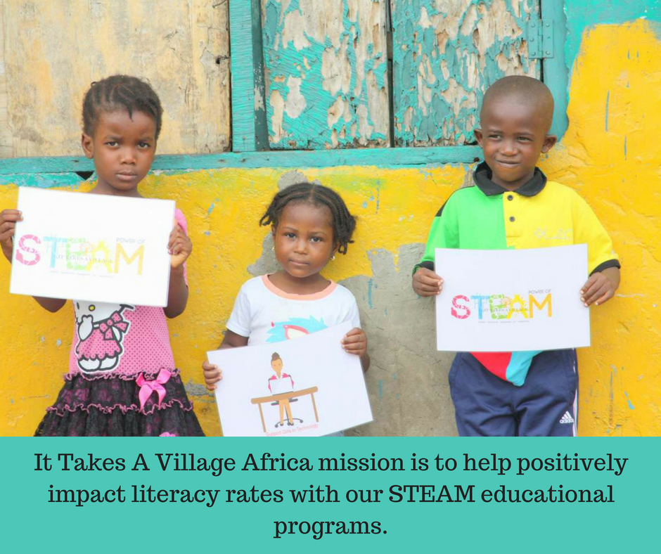 It Takes A Village Africa mission is to help positively impact education with our STEAM educational programs..jpg