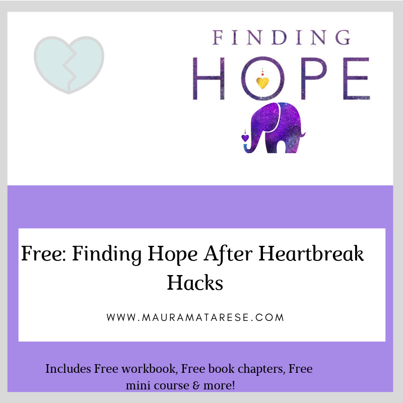 FInding Hope after Heartbreak Hacks - Not only can you survive heartbreak, you can learn how to thrive in your live because of it!