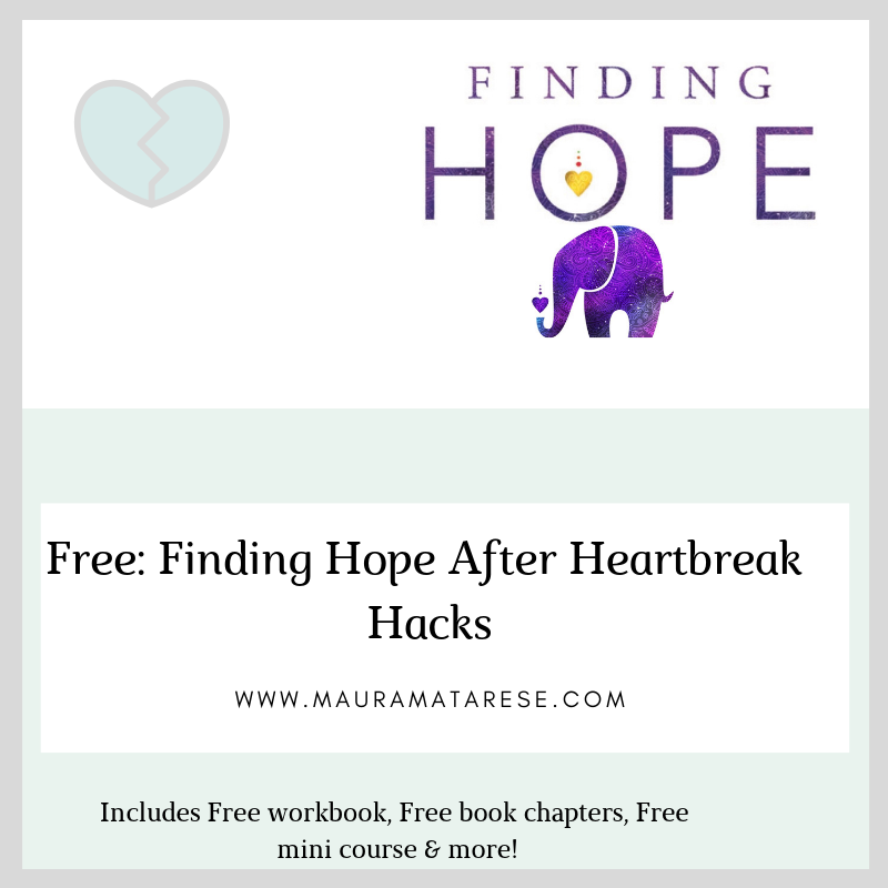Finding Hope after heartbreak hacks - Not only can you survive heartbreak, you can learn how to thrive in your life because of it.