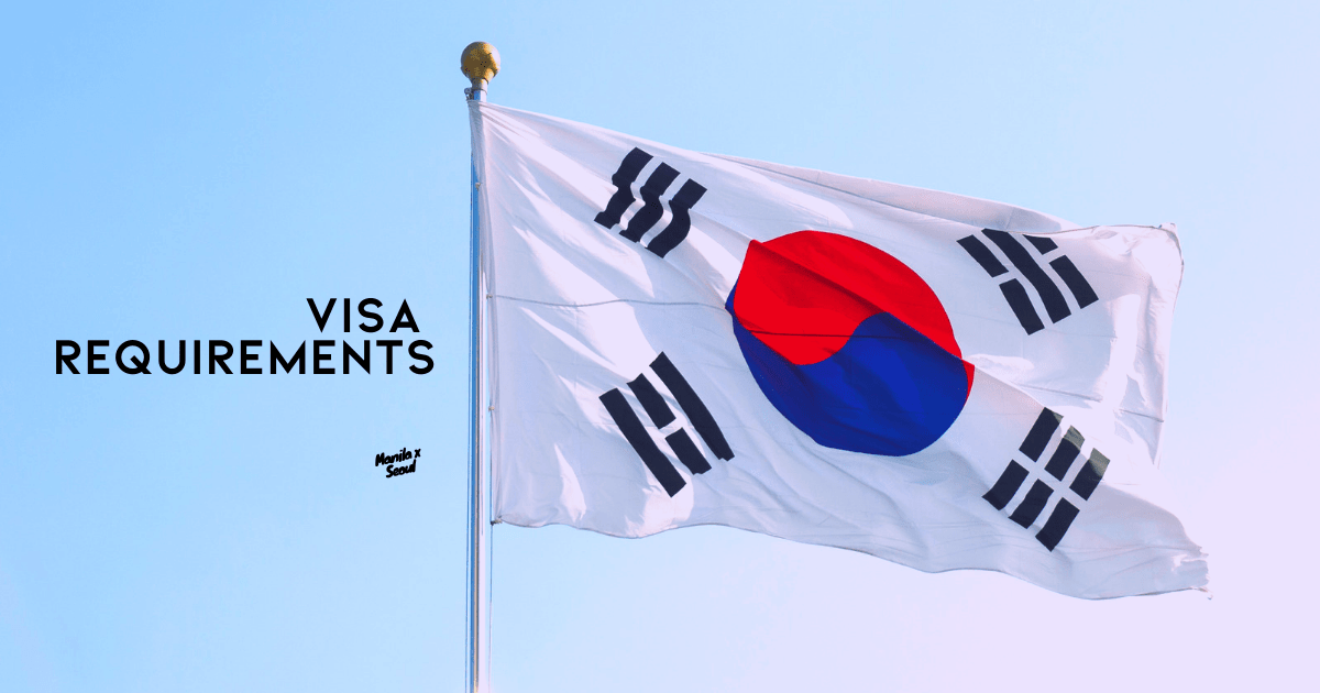 HANDY LIST: South Korea Visa Requirements for 2019