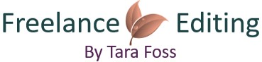 Freelance Editing Services by Tara Foss