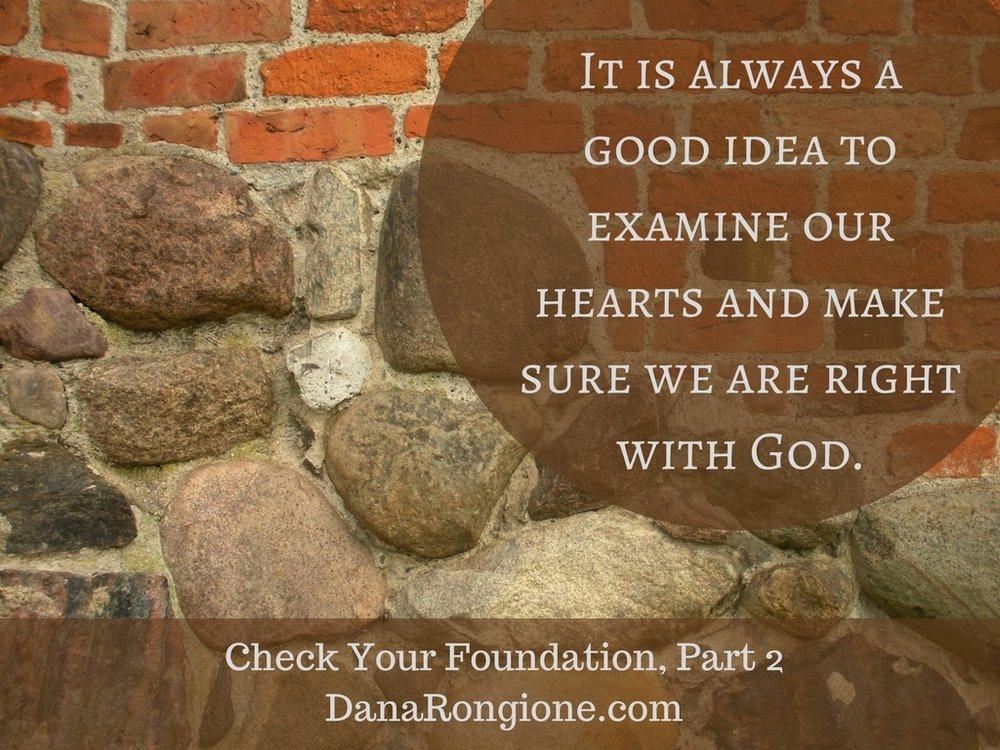 Check Your Foundation, Part 2DanaRongione.com.jpg