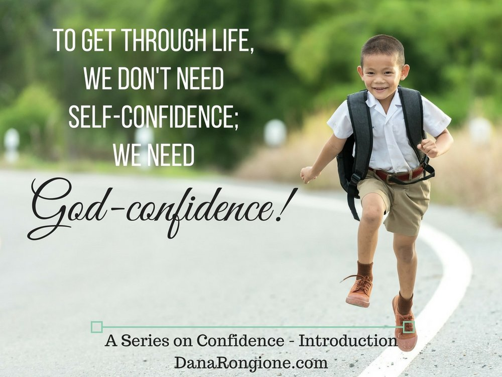A Series on Confidence - IntroductionDanaRongione.com.jpg