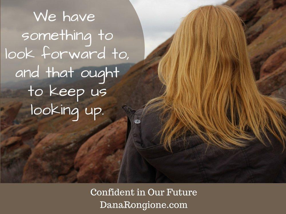 Confident in Our FutureDanaRongione.com.jpg