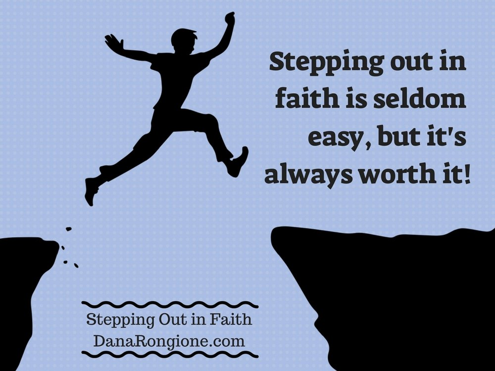 Stepping out in faith is seldom easy,but it's alwaysworth it!.jpg