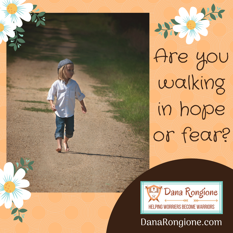Are youwalkingin hopeor fear?.png