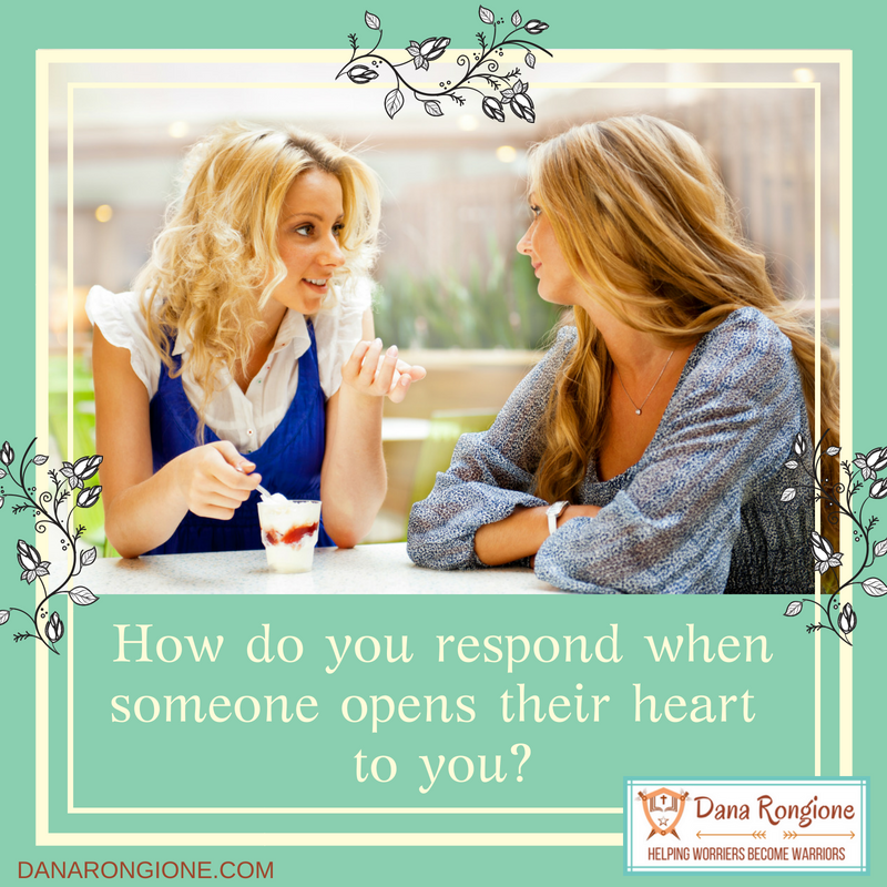 How do you respondwhen someone openstheir heart to you?.png