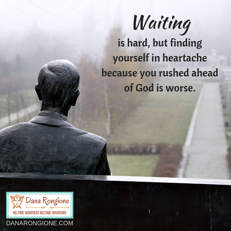 is hard, but finding yourself in heartache because you rushed ahead of God is worse..png
