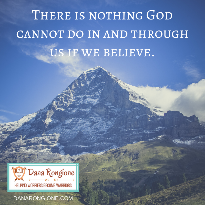 There is nothing God cannot do in and through us if we believe..png