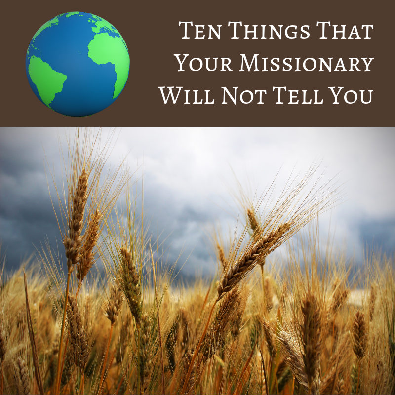 Ten Things That Your Missionary Will Not Tell You.png
