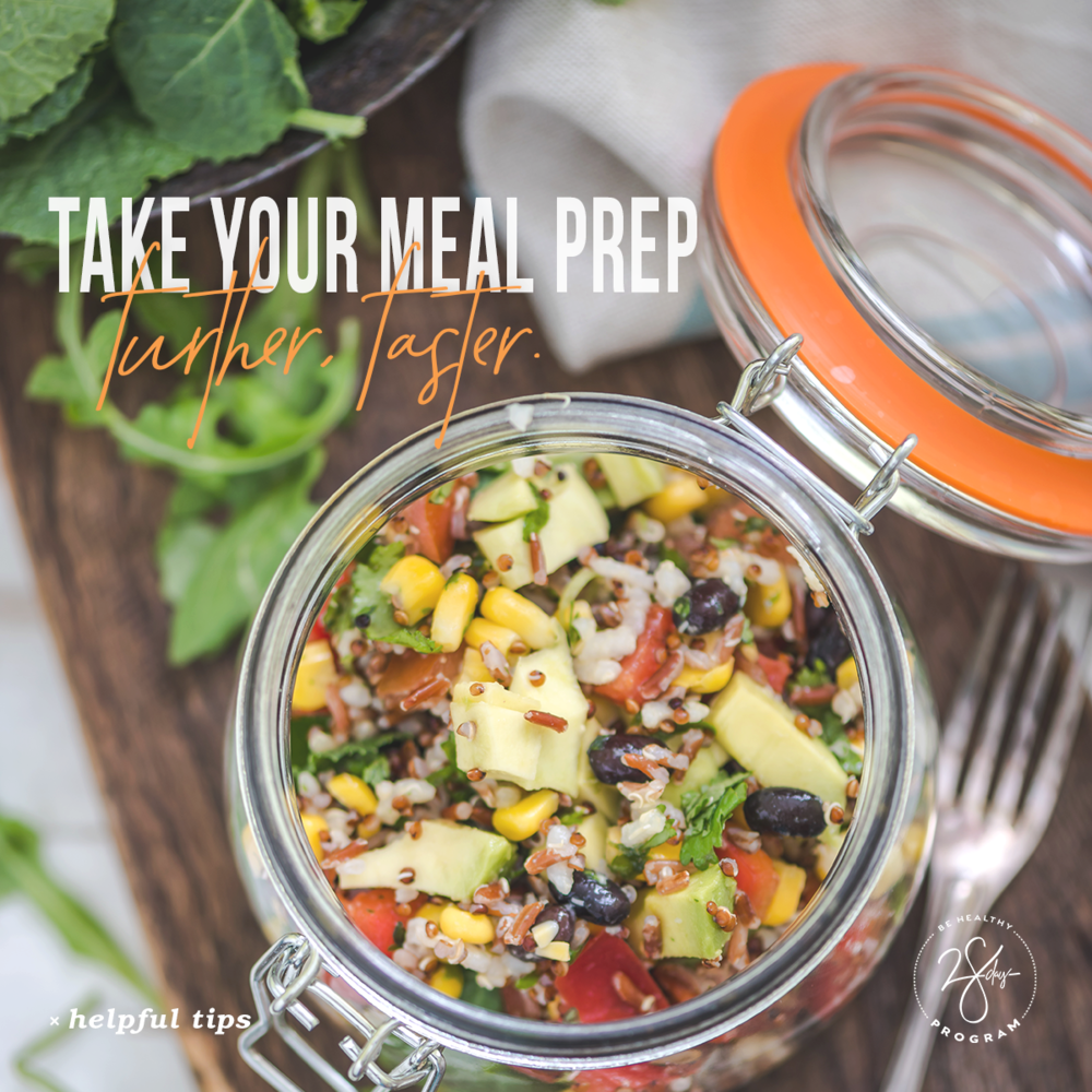 Day 21 - There's nothing worse than feeling like you're eating the exact same thing every single day, so take your weekly meal prep to the next level by adding some variety with low-glycemic sides. Pairing your main dish and veggies with high-fiber grains—such as quinoa or barley—can help mix up your menu. They complement nearly everything, and it only takes a few minutes to prepare enough for the entire week.