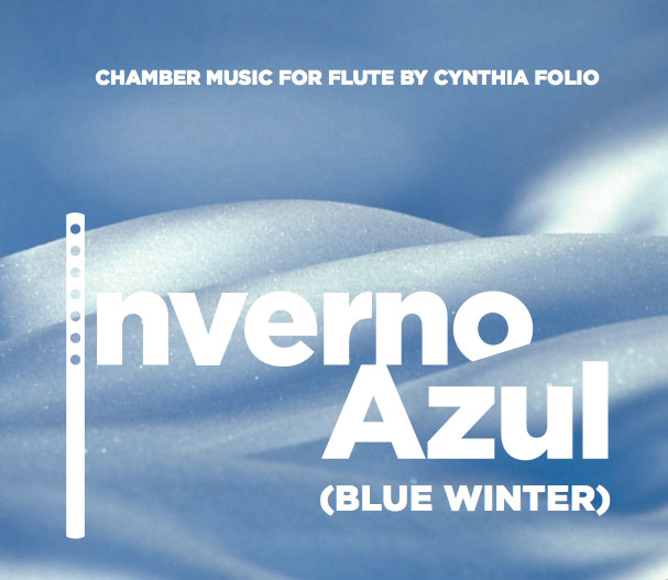 "INVERNO AZUL: Chamber Music for flute    http://www.centaurrecords.com  (Click on ""Flute"") includes nine of my compositions, all of which incorporate the flute (BCM+D)"