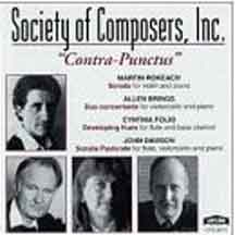 "SOCIETY OF COMPOSERS, INC. --""CONTRA-PUNCTUS"" includes my composition,  Developing Hues  for flute and bass clarinet (Folio, flute; Larry Thompson, bass clarinet) Capstone Records (CPS 8615)"