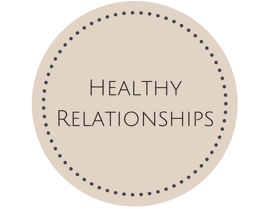 Cultivate Healthy Relationships