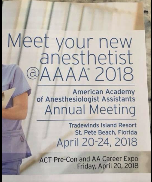 The most recent campaign of the American Academy of Anesthesiologist Assistants